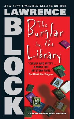 The Burglar in the Library By Block, Lawrence