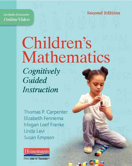 Children's Mathematics By Carpenter, Thomas P./ Fennema, Elizabet/ Franke, Megan L./ Levi, Linda/ Empson, Susan B.