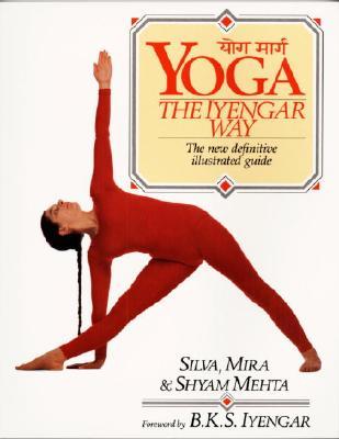 Yoga By Mehta, Silva/ Mehta, Mira/ Mehta, Shyam
