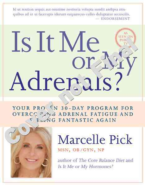 Is It Me or My Adrenals? By Pick, Marcelle