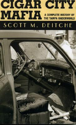 Cigar City Mafia By Deitche, Scott M.